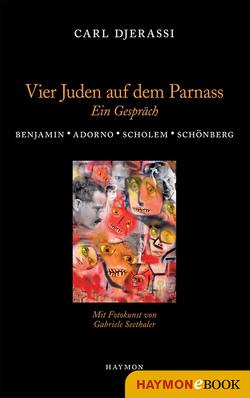 Vier Juden auf dem Parnass von Djerassi,  Carl