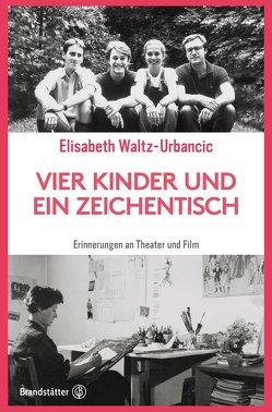 Vier Kinder und ein Zeichentisch von Waltz-Urbancic,  Elisabeth