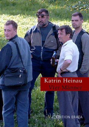 Vier Männer von Heinau,  Katrin