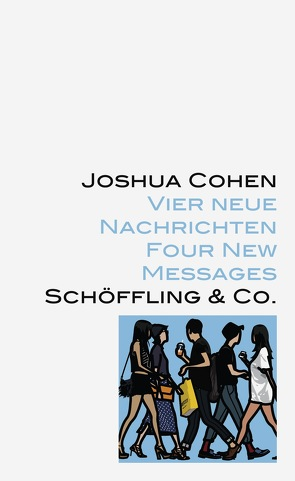 Vier neue Nachrichten von Blumenbach,  Ulrich, Cohen,  Joshua