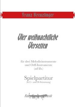 Vier weihnachtliche Versetten von Kreuzlinger,  Franz