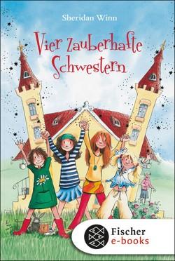 Vier zauberhafte Schwestern von Harvey,  Franziska, Weingran,  Katrin, Winn,  Sheridan
