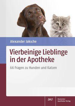 Vierbeinige Lieblinge in der Apotheke von Jaksche,  Alexander