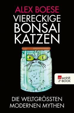 Viereckige Bonsai-Katzen von Bausum,  Christoph, Bausum,  Karola, Boese,  Alex