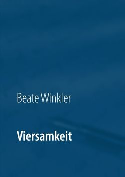 Viersamkeit von Winkler,  Beate