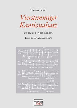Vierstimmiger Kantionalsatz im 16. und 17. Jahrhundert von Daniel,  Thomas