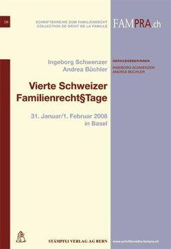 Vierte Schweizer Familienrecht§Tage von Büchler,  Andrea, Schwenzer,  Ingeborg
