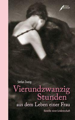 Vierundzwanzig Stunden aus dem Leben einer Frau von Zweig,  Stefan
