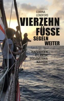 Vierzehn Füsse segeln weiter von Lendfers,  Corina