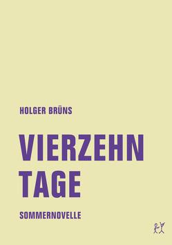 Vierzehn Tage von Brüns,  Holger