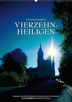 Vierzehnheiligen (Wandkalender 2018 DIN A2 hoch) von Gerlach,  Ingo