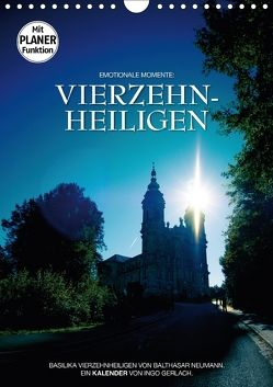 Vierzehnheiligen (Wandkalender 2018 DIN A4 hoch) von Gerlach,  Ingo