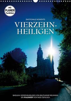 Vierzehnheiligen (Wandkalender 2021 DIN A3 hoch) von Gerlach,  Ingo
