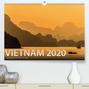 Vietnam 2020 (Premium, hochwertiger DIN A2 Wandkalender 2020, Kunstdruck in Hochglanz) von Schrader,  Ulrich