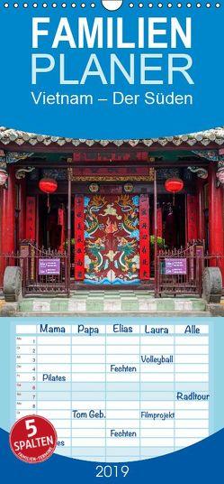 Vietnam – Der Süden – Familienplaner hoch (Wandkalender 2019 , 21 cm x 45 cm, hoch) von Ristl,  Martin