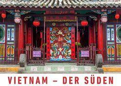 Vietnam – Der Süden (Wandkalender 2019 DIN A2 quer) von Ristl,  Martin
