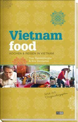 Vietnam Food von Vandenberghe,  Tom