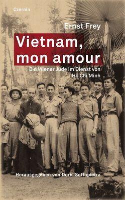 Vietnam, mon amour von Frey,  Ernst, Sottopietra,  Doris