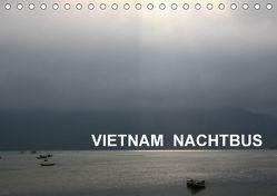 VIETNAM NACHTBUS (Tischkalender 2018 DIN A5 quer) von Hebstreit,  Richard