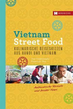 Vietnam Street Food von Thys,  Luk, Vandenberghe,  Tom
