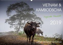 Vietnam und Kambodscha – Magische Momente. (Wandkalender 2019 DIN A2 quer)