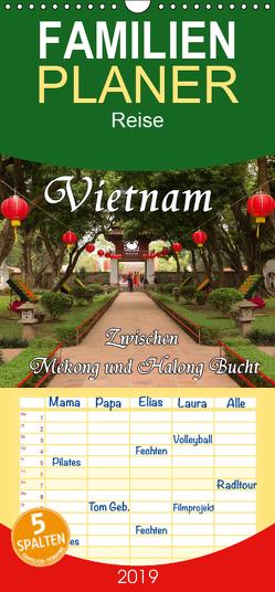 Vietnam – Zwischen Mekong und Halong Bucht – Familienplaner hoch (Wandkalender 2019 , 21 cm x 45 cm, hoch) von Seifert,  Birgit