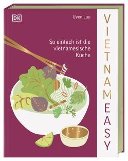 Vietnameasy von Luu,  Uyen, Ostlaender,  Annette