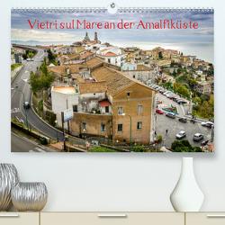 Vietri sul Mare an der Amalfiküste (Premium, hochwertiger DIN A2 Wandkalender 2021, Kunstdruck in Hochglanz) von Tortora - www.aroundthelight.com,  Alessandro