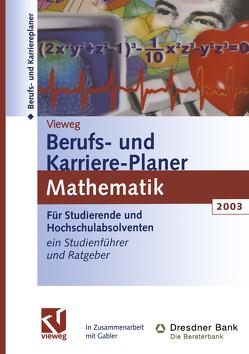 Vieweg Berufs- und Karriere-Planer 2003: Mathematik von Haite,  Christine, Kramer,  Regine