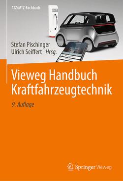 Vieweg Handbuch Kraftfahrzeugtechnik von Pischinger,  Stefan, Seiffert,  Ulrich
