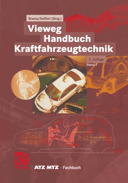 Vieweg Handbuch Kraftfahrzeugtechnik von Braess,  Hans-Hermann, Seiffert,  Ulrich