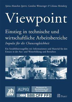 Viewpoint von Heimberg,  Liliana, Manchen Spörri,  Sylvia, Weinzinger,  Caroline