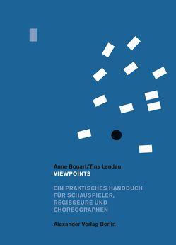 Viewpoints von Bogart,  Anne, Carnevali,  Martin, Landau,  Tina
