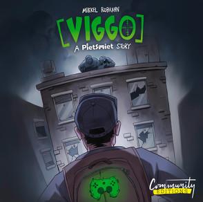 Viggo: A PietSmiet Story von N.,  Dominik, PietSmiet, Robrahn,  Mikkel