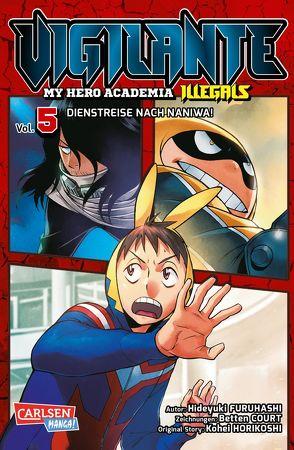 Vigilante – My Hero Academia Illegals 5 von Bockel,  Antje, Court,  Betten, Furuhashi,  Hideyuki, Horikoshi,  Kohei