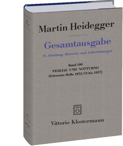 Vigiliae und Notturno von Heidegger,  Martin, Trawny,  Peter