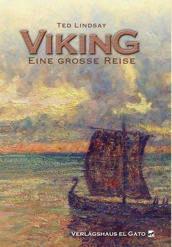 viking – Eine große Reise von Lindsay,  Ted