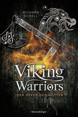Viking Warriors 1: Der Speer der Götter von Dübell,  Richard