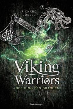 Viking Warriors 2: Der Ring des Drachen von Dübell,  Richard