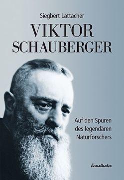 Viktor Schauberger von Lattacher,  Siegbert