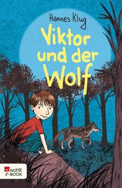 Viktor und der Wolf von Klug,  Hannes, Korthues,  Barbara