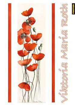 VIKTORIA MARIA ROTH Kalender von Roth,  Viktoria