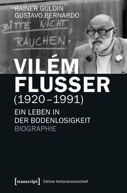Vilém Flusser (1920-1991) von Bernardo,  Gustavo, Guldin,  Rainer