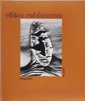 Vilém Reichmann Fotografien von Dufek,  Antonín, Kundera,  Ludvik, Primus,  Zdenek, Spielmann,  Peter