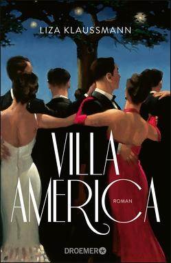 Villa America von Grabinger,  Michaela, Klaussmann,  Liza