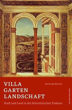 Villa Garten Landschaft von Bertsch,  Christoph, Weinberger,  Lois, Zangheri,  Luigi