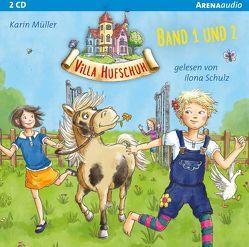 Villa Hufschuh (1 & 2). Ein Pony sorgt für Trubel und Rettung für das Minischwein von Mueller,  Karin, Schulz,  Ilona