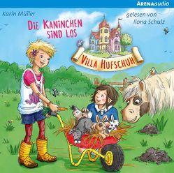 Villa Hufschuh (3). Die Kaninchen sind los von Mueller,  Karin, Schulz,  Ilona