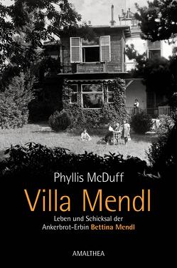 Villa Mendl von Leitgeb,  Maria-Christine, Lier,  Christine, McDuff,  Phyllis