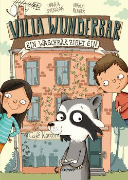 Villa Wunderbar – Ein Waschbär zieht ein von Renger,  Nikolai, Svensson,  Linnea